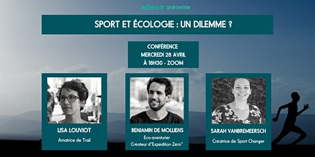 Sport et écologie : Un dileme ? billets