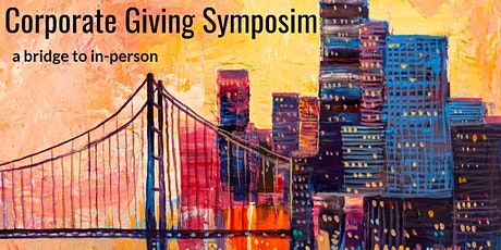 Corporate Giving Symposium: the bridge to in-person tickets