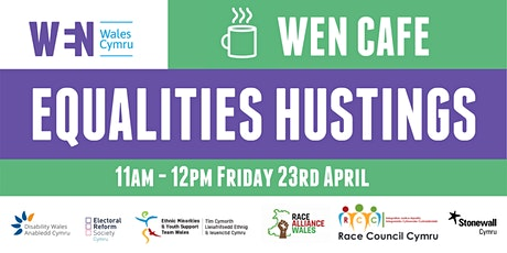 #WENCafe: Equalities Hustings tickets