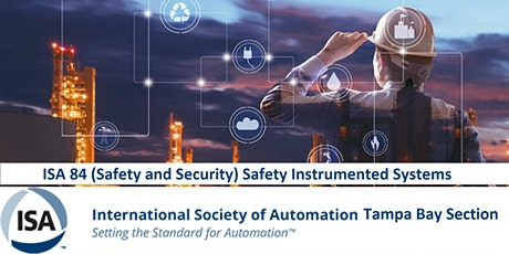 ISA 84 (Safety and Security) Safety Instrumented Systems Tickets