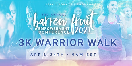 Barren Fruit® 3K Warrior Walk 2021 (In-person+Virtual) tickets