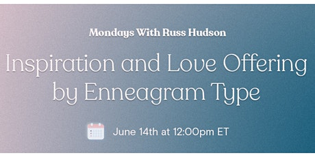 Inspiration and Love Offering by Enneagram Type tickets