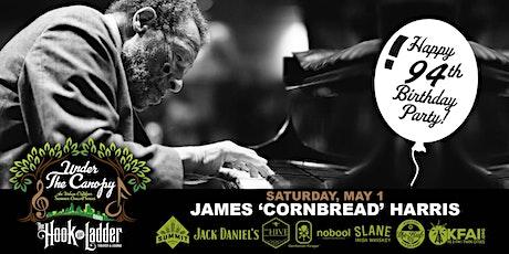 "James Samuel ""Cornbread"" Harris Sr. 94th B-Day Party! tickets"