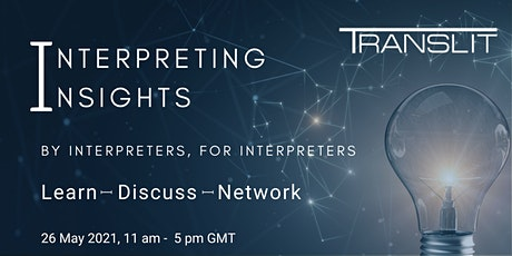 Interpreting Insights Conference tickets