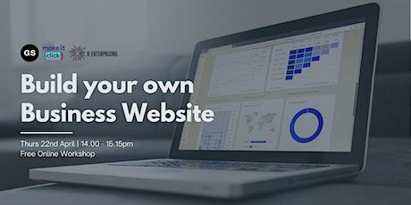 Build your Own Business Website  | B-Enterprising tickets