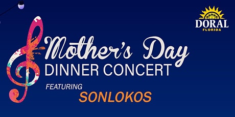 Mother's Day Dinner Concert tickets