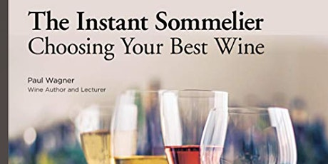 The Instant Sommelier: Choosing Your Best Wine Free Workshop tickets