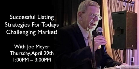 Successful Listing Strategies For Todays Challenging Market tickets