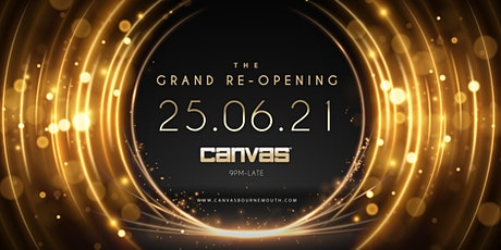 CANVAS: The Grand Re-Opening tickets