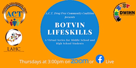 FREE Botvin LifeSkills Series for Middle and High School Students tickets