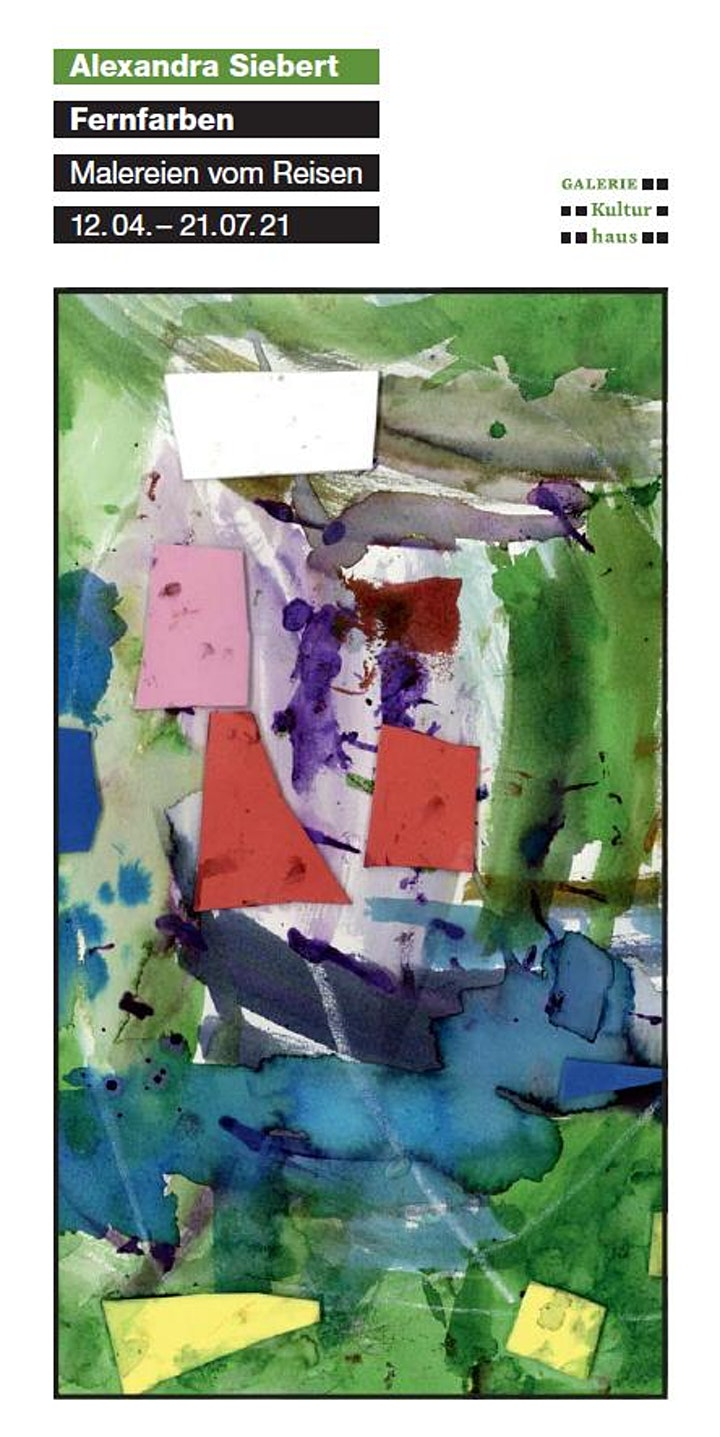 Fernfarben  - Malereien vom Reisen von Alexandra Siebert: Bild