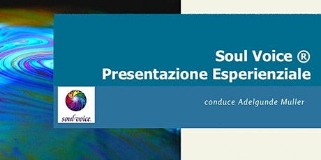 Soul Voice® : presentazione esperienziale biglietti