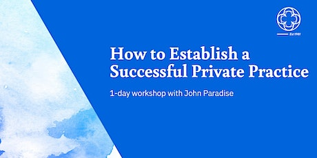 How To Establish a Successful Private Practice tickets