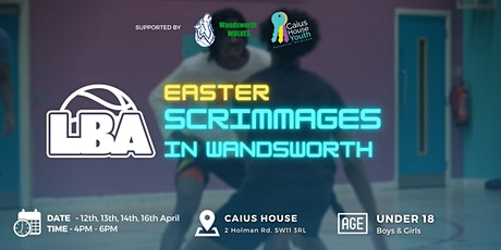 U18  Wandsworth Easter Scrimmages @ Caius House - Holiday Basketball tickets