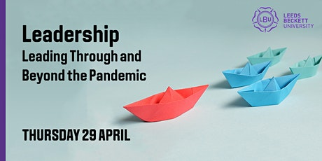 Leadership: Leading Through and Beyond the Pandemic tickets