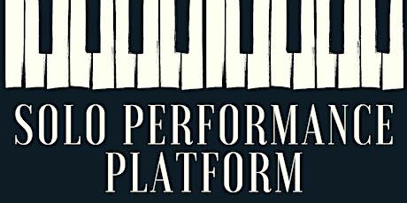 Summer Solo Performance Platform tickets