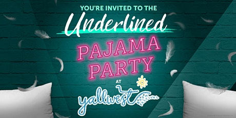 Underlined PJ Party at YALLWest tickets