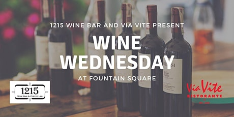 Wine Wednesday at Fountain Square tickets