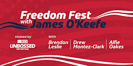 Freedom Fest with James O'Keefe tickets