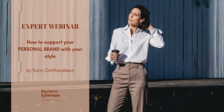 How to support your PERSONAL BRAND with your style - Karin Gotthardsson tickets