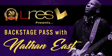 LRES Backstage Pass - After Hours Event with Nathan East tickets