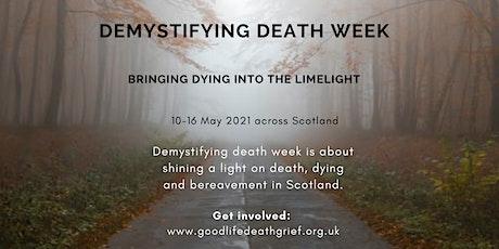 Getting ready for Demystifying Death Week tickets