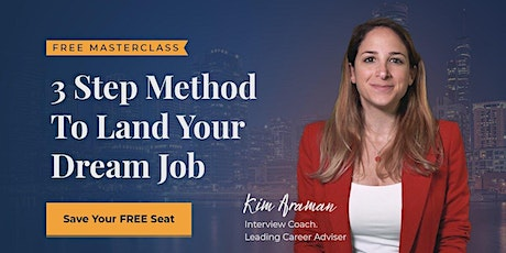 3 Step Method To Land Your Dream Job entradas