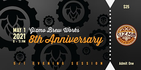 Gizmo's 8th Anniversary Party - Saturday Evening Session tickets