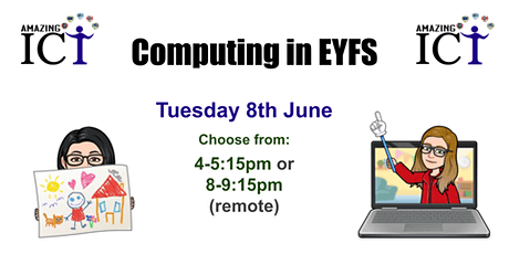 Early Years and Computing tickets