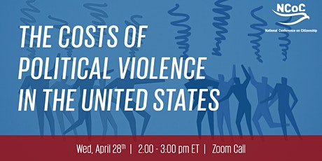 The Costs of Political Violence in the United States tickets