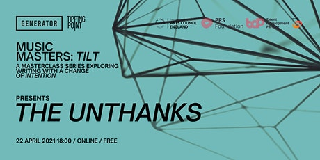 MUSIC MASTERS: TILT Presents The Unthanks tickets
