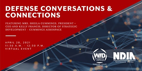 WID/NDIA Defense Conversations and Connections tickets