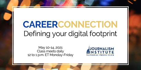 Career Connection: Defining your digital footprint tickets