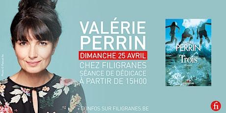 Valérie Perrin en dédicace ! billets