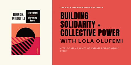 Building Solidarity + Collective Power with Lola Olufemi tickets