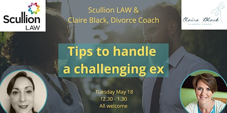Handling challenging relationships - Scullion Law webinar tickets