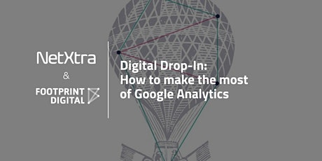 Digital Drop-In: How to make the most of Google Analytics tickets