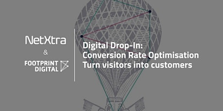 Digital Drop-In: Conversion Rate Optimisation: Turn visitors into customers billets