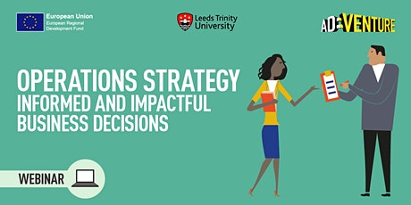 Operations Strategy: Informed and Impactful Business Decisions tickets