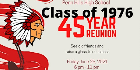 Penn Hills High School 45th Reunion Class of 1976 tickets