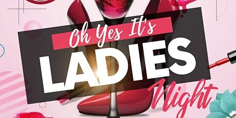 Oh Yes It's Ladies Night tickets