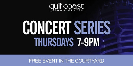 Gulf Coast Town Center Concert Series tickets