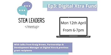 STEM Leaders Meetup - Digital Xtra Fund tickets