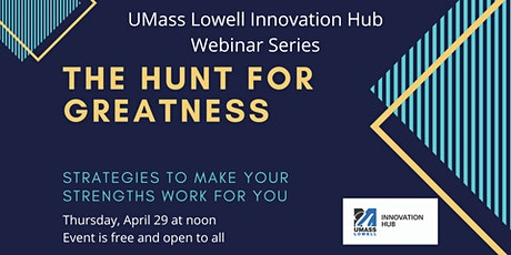 The Hunt for Greatness – Strategies to make your strengths work for you tickets