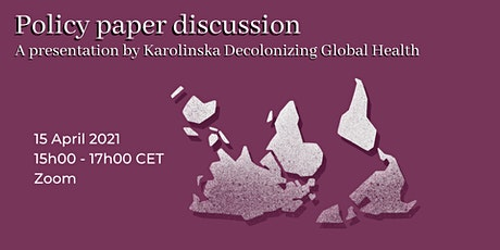 Policy paper discussion - a presentation by KI Decolonizing Global Health tickets