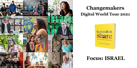 Generation Share: Changemakers Digital World Tour: Focus on Israel tickets