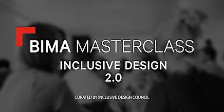 BIMA Masterclass | Inclusive Design tickets