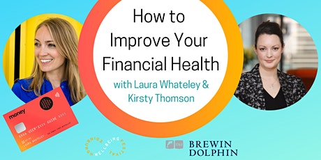 How to Improve Your Financial Health tickets