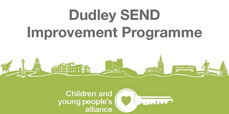 Preparing for adulthood strategy launch (Dudley SEND Improvement Programme) tickets