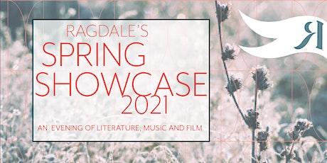 Ragdale Spring Showcase tickets